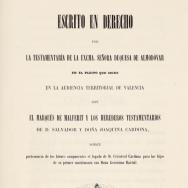 Escrit en dret per la testamentària de la duquessa d'Almodóvar en el plet que segueix a l'Audiència Territorial de València amb el marquès de Malferit. 1854. ES.462508.ADPV / Biblioteca. Fullets / W0044, nº 7